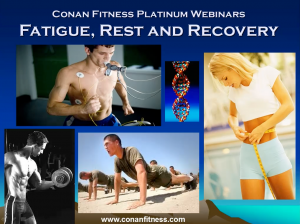 Fatigue, Rest and Recovery