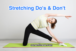 Stretching – the Do's and Don'ts