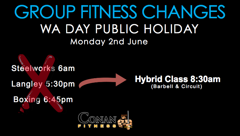 WA Day Public Holiday Group Fitness Changes - Conan ...